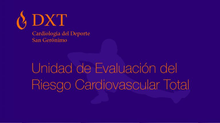 DXT · Unidad de evaluación de Riesgo Cardiovascular Total · Estrategia de penetración